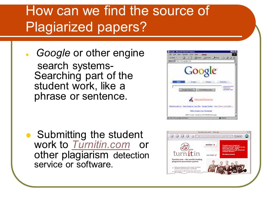 How can we find the source of Plagiarized papers.