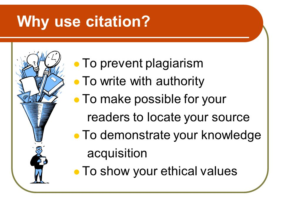 Why use citation.