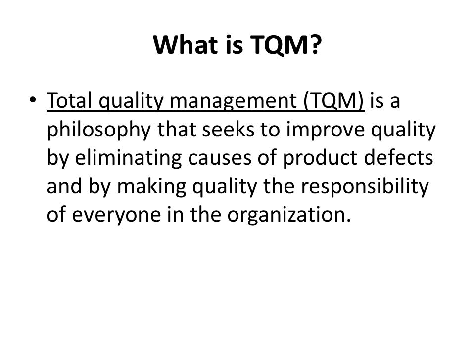 What is TQM.