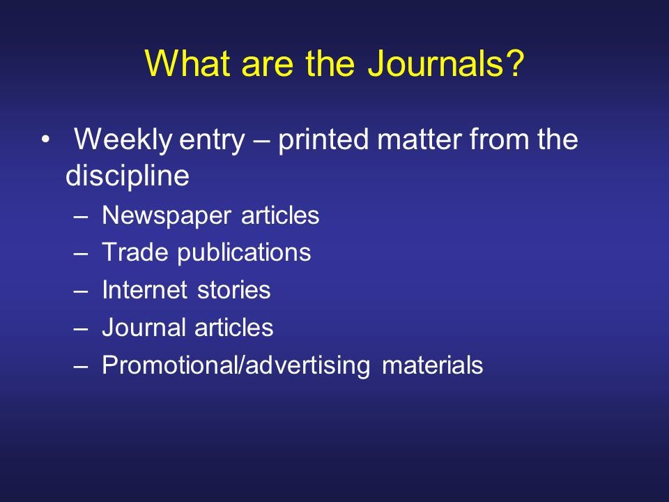 What are the Journals.