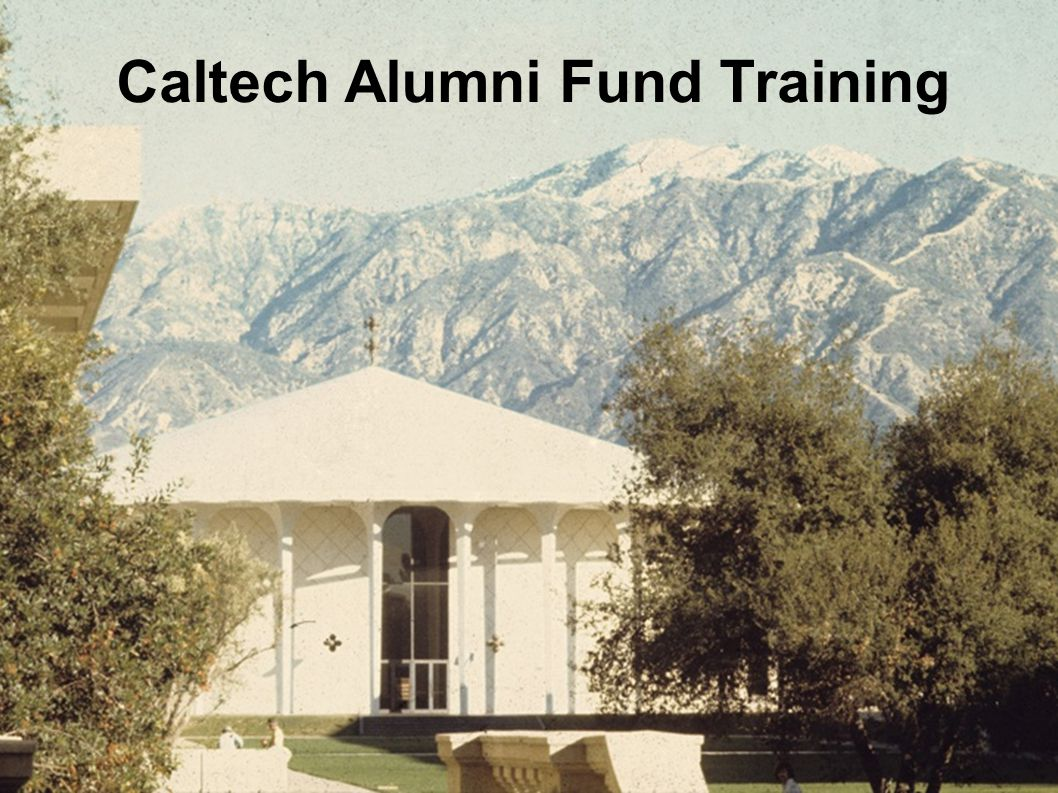 Caltech Alumni Fund Training