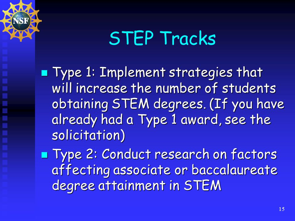 15 STEP Tracks Type 1: Implement strategies that will increase the number of students obtaining STEM degrees.