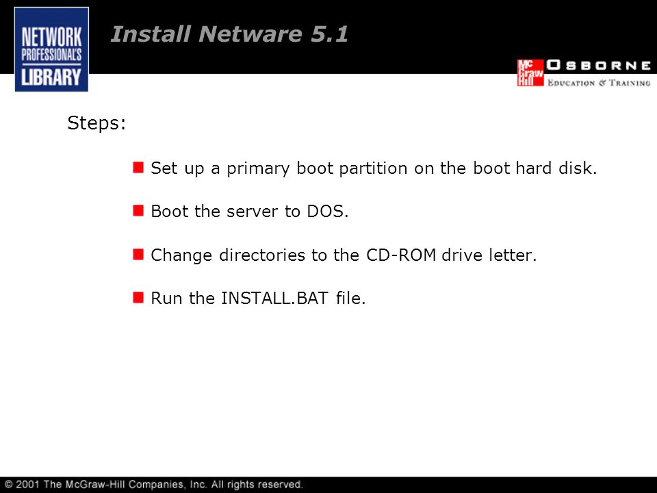 Steps: Set up a primary boot partition on the boot hard disk.