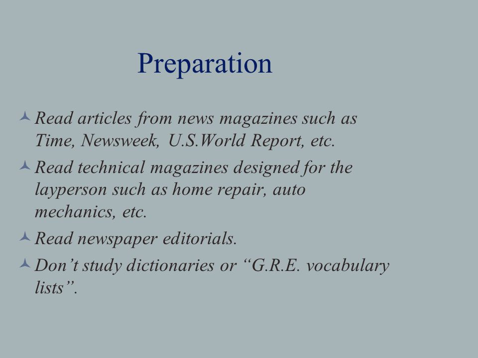 Preparation Read articles from news magazines such as Time, Newsweek, U.S.World Report, etc.
