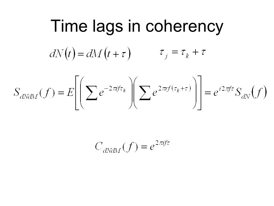 Time lags in coherency