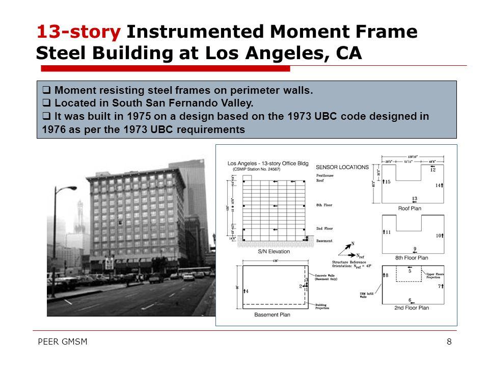 Instrumented Moment Frame Steel Buildings Models Erol Kalkan, PhD ...