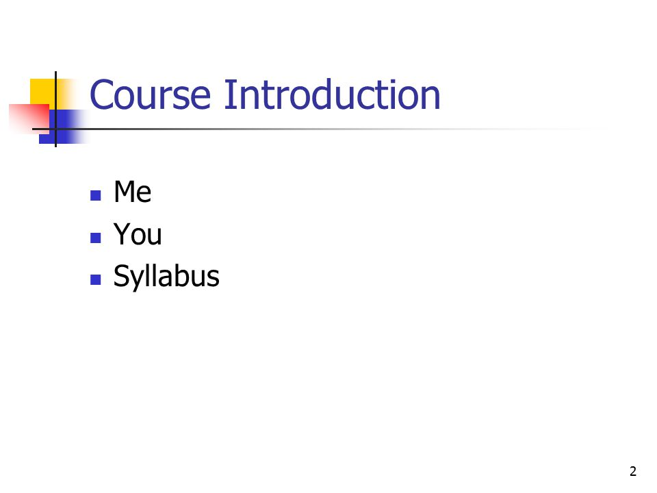 2 Course Introduction Me You Syllabus