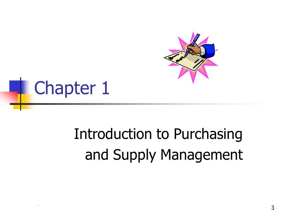 Chapter 43 Chapter 1 Introduction to Purchasing and Supply Management