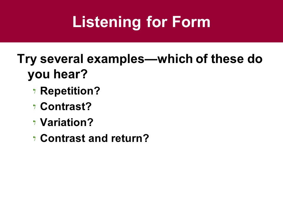 Chapter 4 Musical Form and Musical Style Form in Music. - ppt download