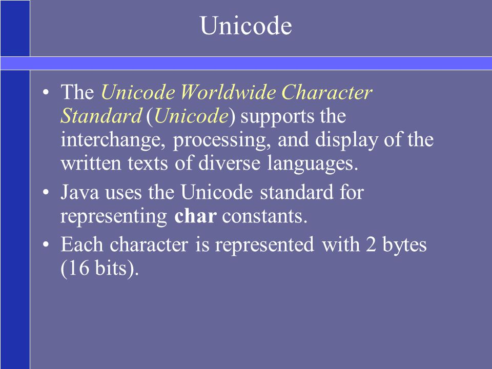 Unicode The Unicode Worldwide Character Standard (Unicode) supports the interchange, processing, and display of the written texts of diverse languages.