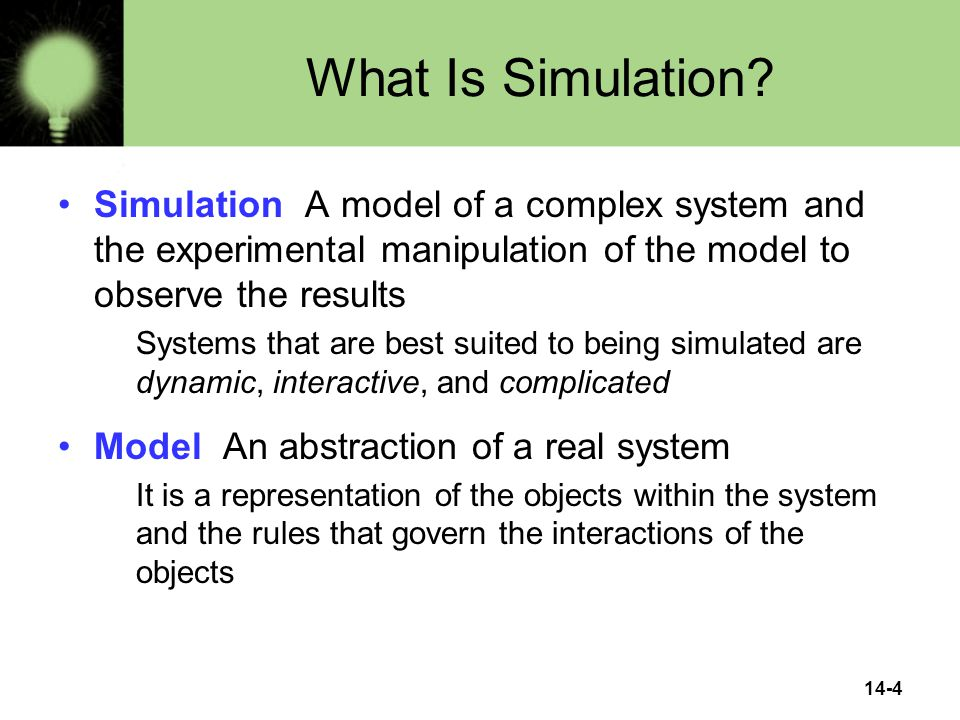 14-4 What Is Simulation.