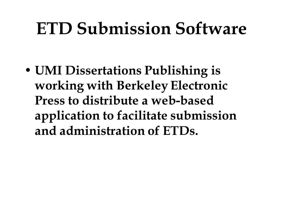 thesis dissertation umi The major source of information on doctoral dissertations is university microfilms international (umi dissertation services)2 this company enables researchers 1 information on preparation of a dissertation or thesis how to cite a dissertation in mla format workscited4u as of march 13, 2012, ucla's graduate division only accepts.