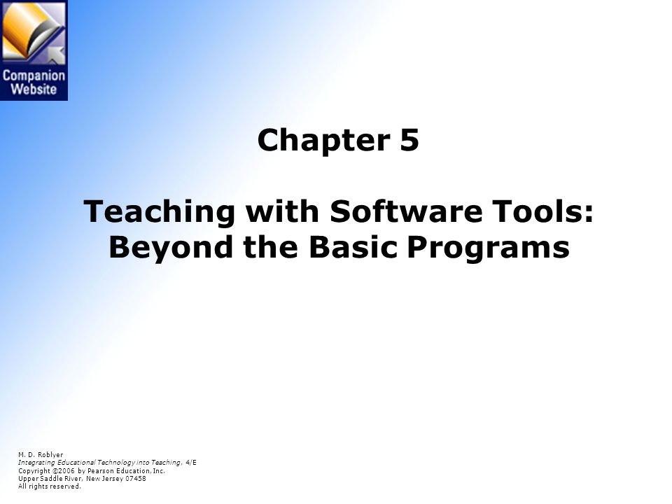 Chapter 5 Teaching with Software Tools: Beyond the Basic Programs M.