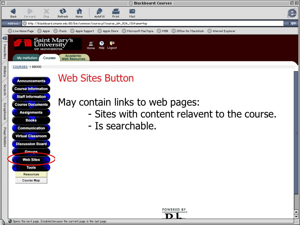 Web Sites Button May contain links to web pages: - Sites with content relavent to the course.