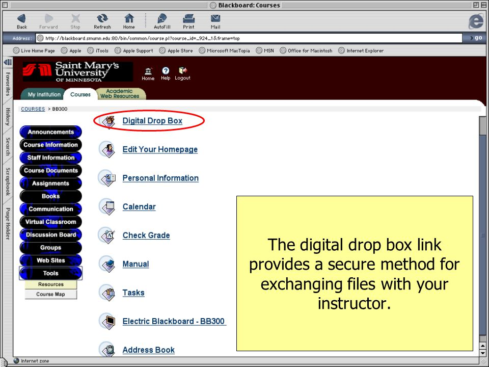 The digital drop box link provides a secure method for exchanging files with your instructor.