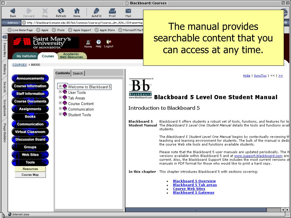 The manual provides searchable content that you can access at any time.