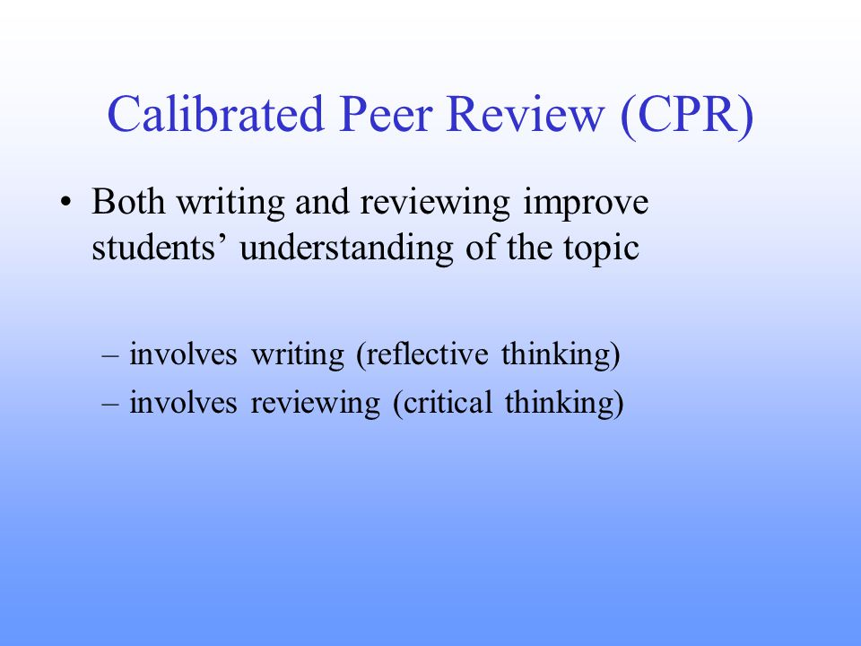 peer review critical thinking and extended definition Metacognition includes a critical cft assistant director thinking about one's thinking | putting metacognition into practice thinking peer review of.