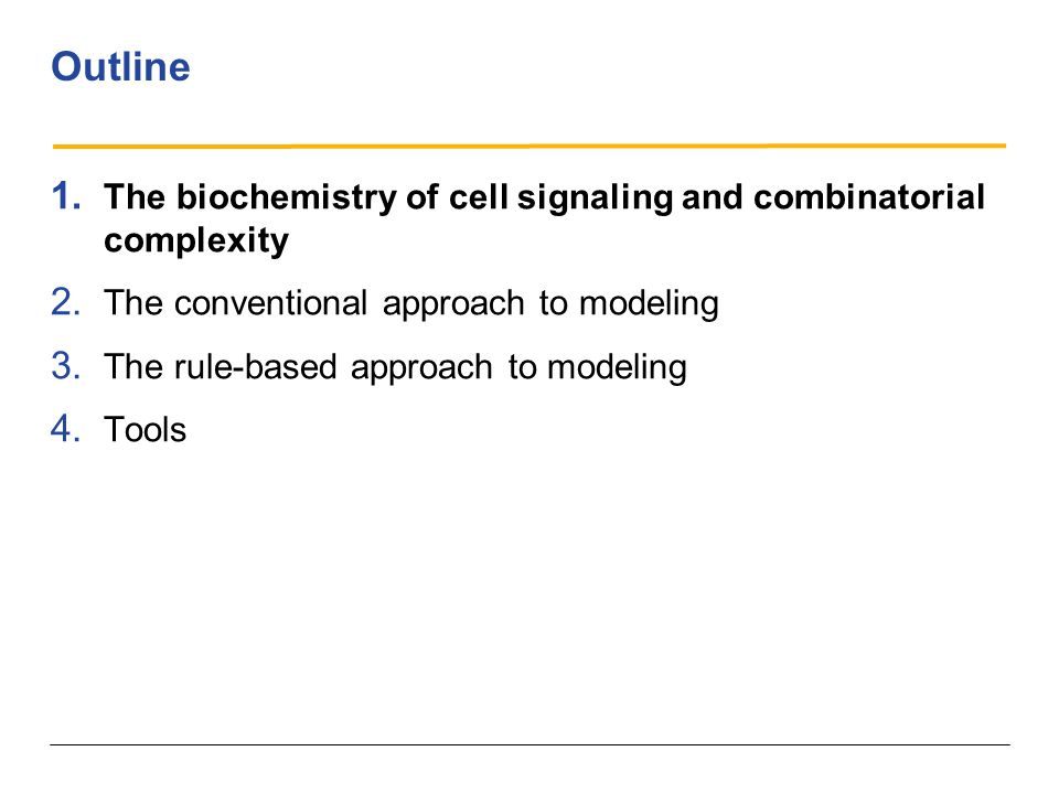 Outline 1. The biochemistry of cell signaling and combinatorial complexity 2.