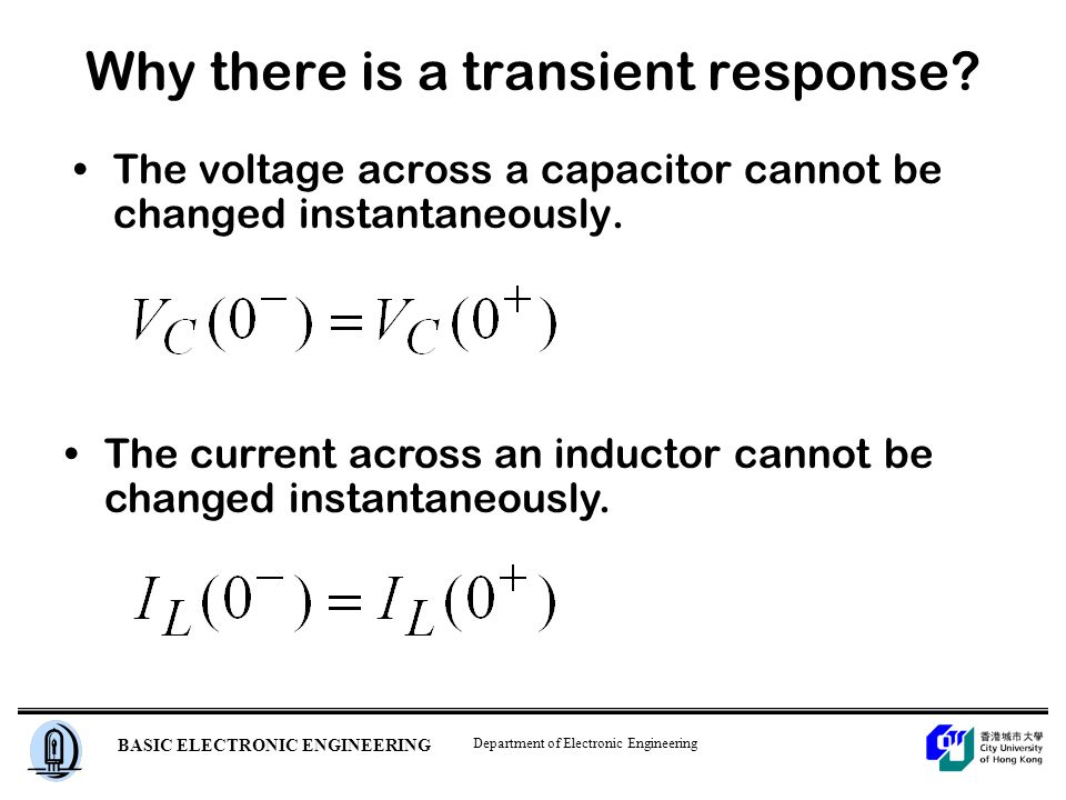 Department of Electronic Engineering BASIC ELECTRONIC ENGINEERING Why there is a transient response.