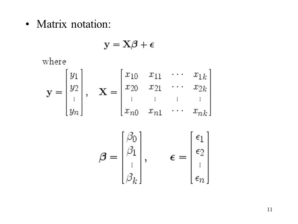 11 Matrix notation:
