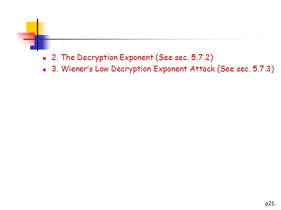 p The Decryption Exponent (See sec ) 3.