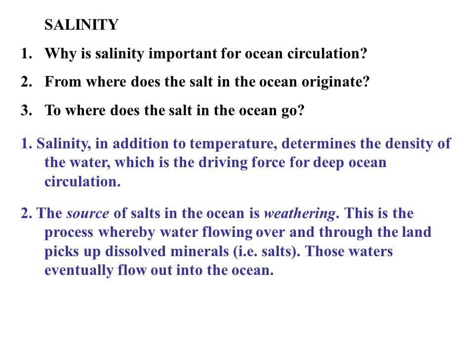 SALINITY 1.Why is salinity important for ocean circulation.