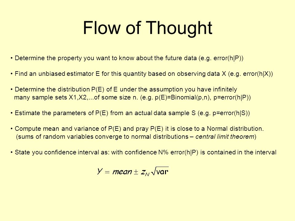 Flow of Thought Determine the property you want to know about the future data (e.g.