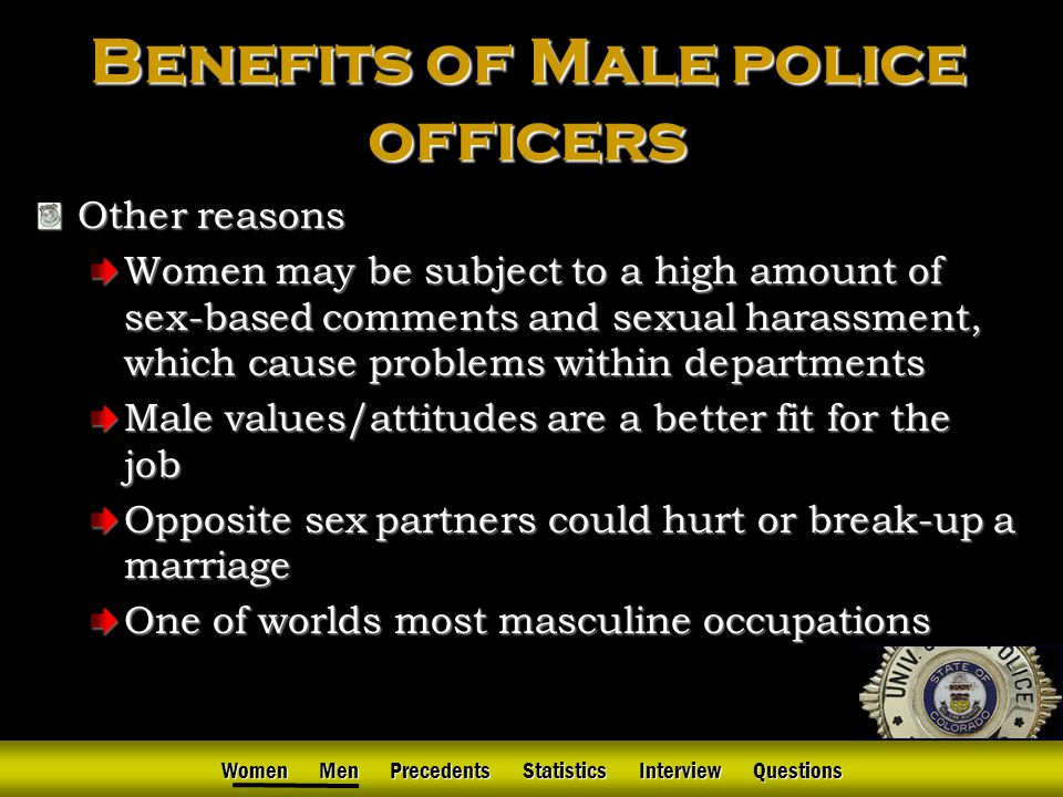 6 women men precedents statistics interview questions benefits of male police officers responsibilities of police