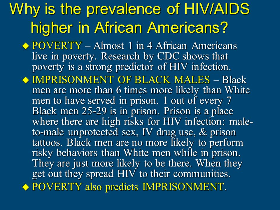 Why is the prevalence of HIV/AIDS higher in African Americans.