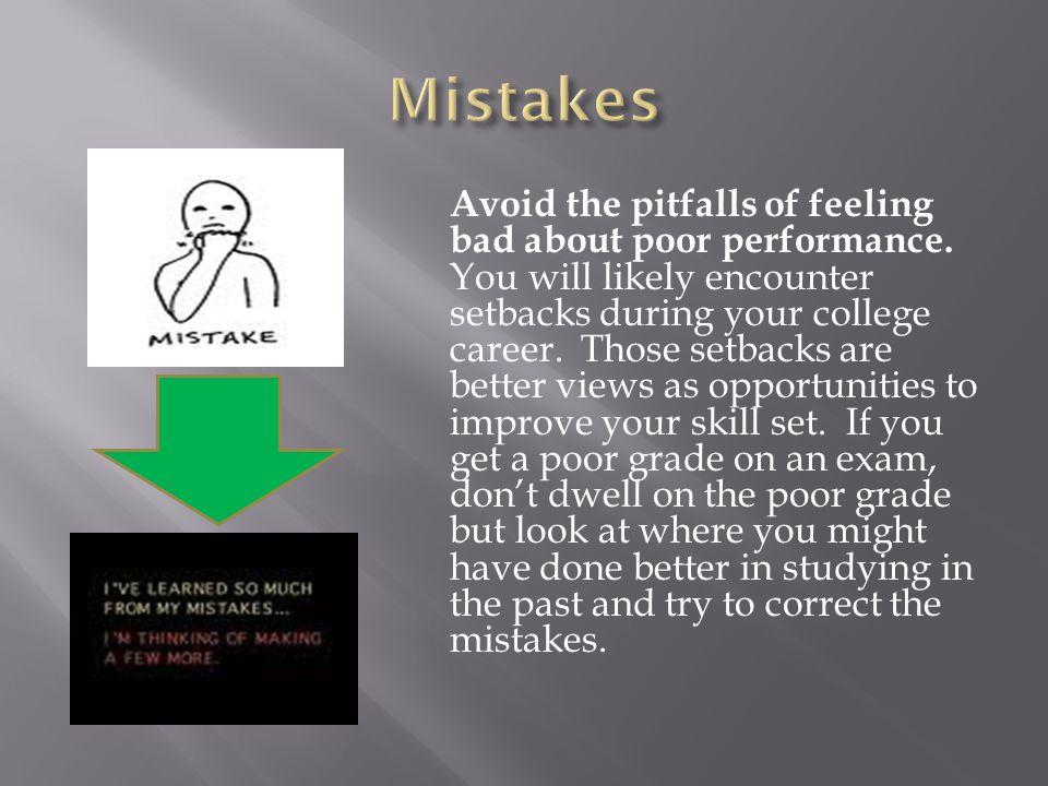 Avoid the pitfalls of feeling bad about poor performance.