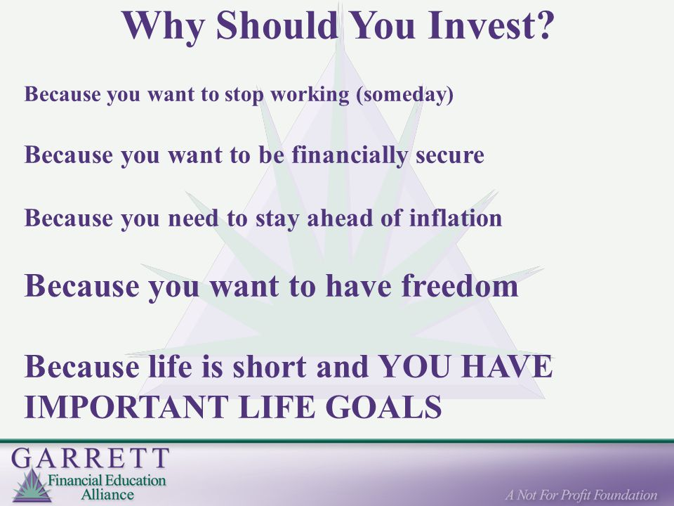 Why Should You Invest.