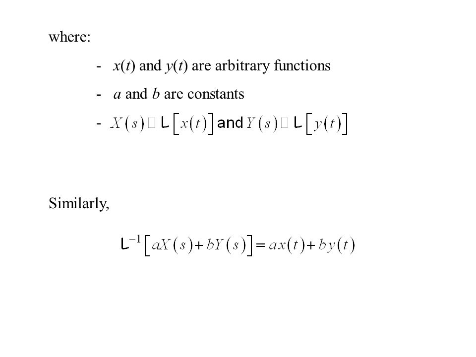 where: - x(t) and y(t) are arbitrary functions - a and b are constants - Similarly,
