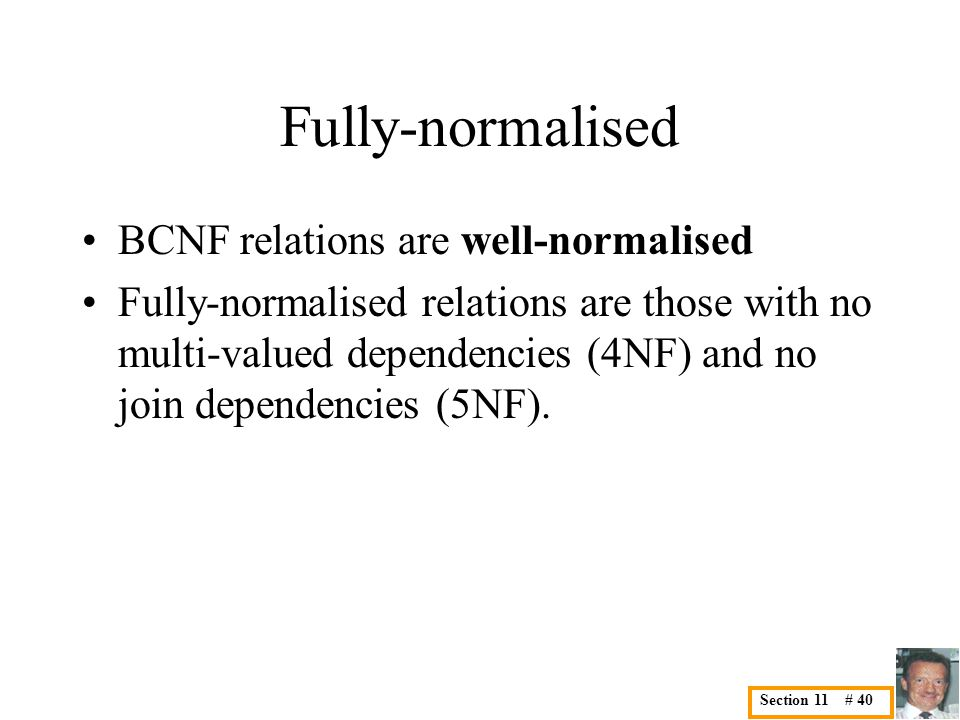 11. Normalization Database Design is the process of finding a ...