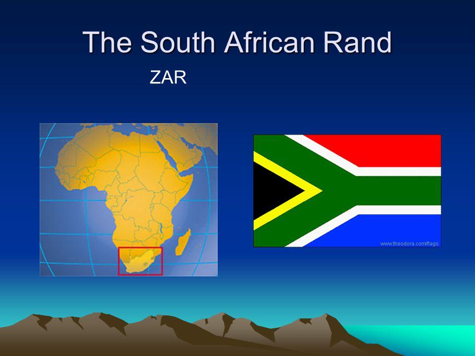 The South African Rand ZAR