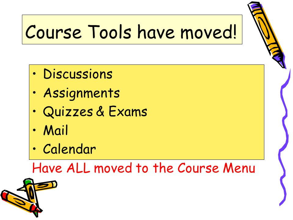 Course Tools have moved.
