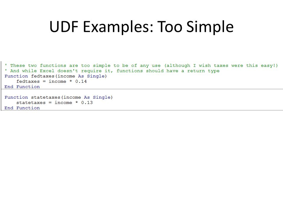 UDF Examples: Too Simple