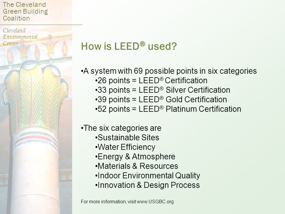 How is LEED ® used.