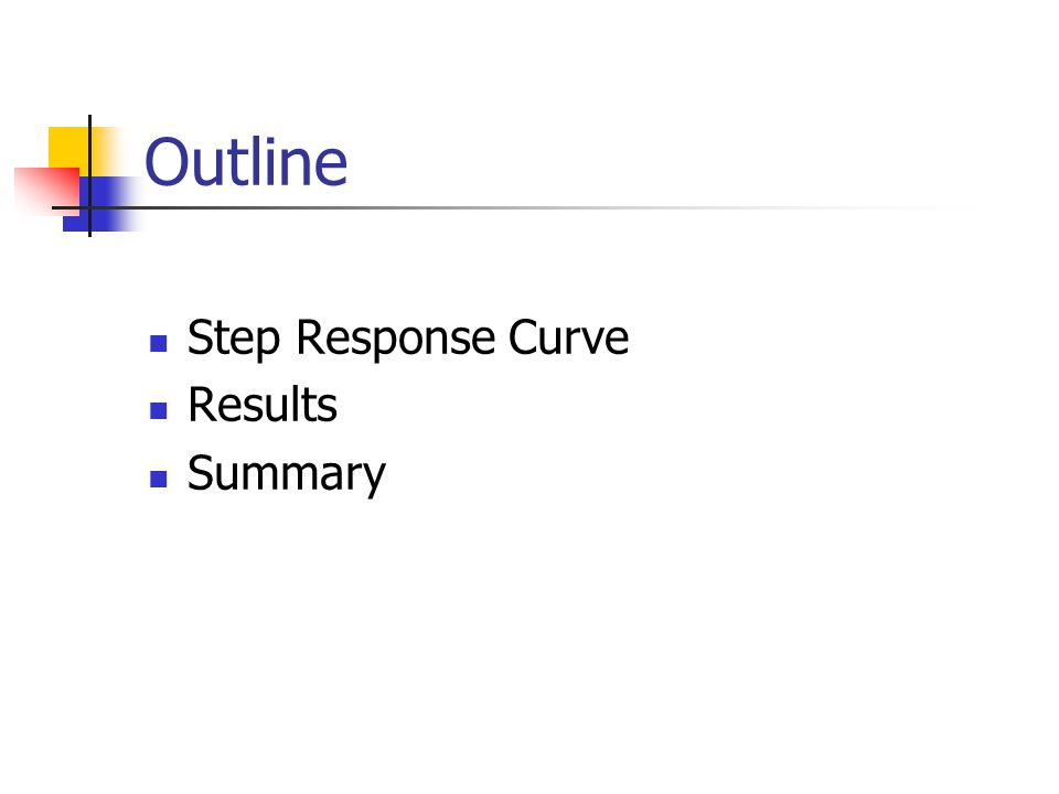 Outline Step Response Curve Results Summary