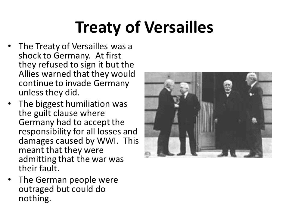 an analysis of the treaty of versailles before world war ii Historians have suggested many reasons why world war two broke out in 1939 however, have you realised that the world war ii was the culmination of the inter-war.