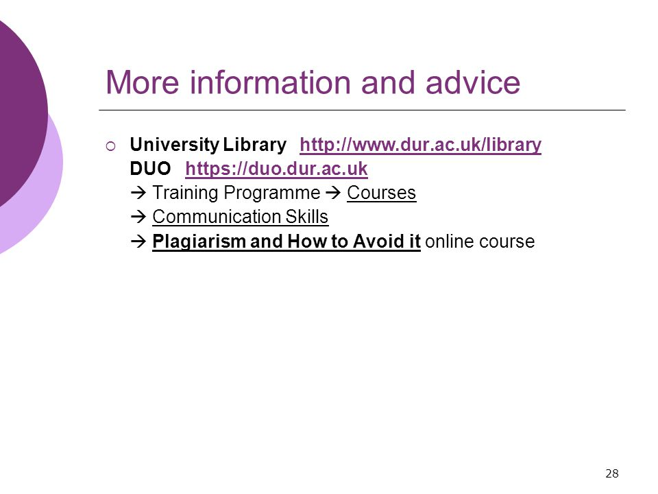 28 More information and advice  University Library   DUO    Training Programme  Courses  Communication Skills  Plagiarism and How to Avoid it online course