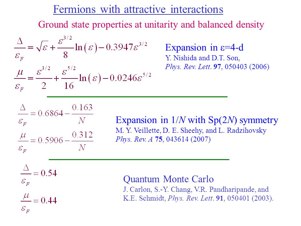 Expansion in  =4-d Y. Nishida and D.T. Son, Phys.