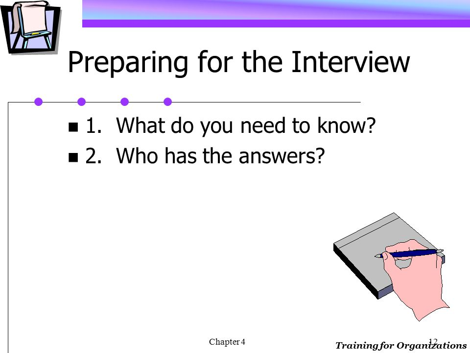 Training for Organizations Chapter 411 Interview Guides Structured questions How many performance appraisals did you conduct last month Open questions When conducting performance appraisals, what were your biggest challenges