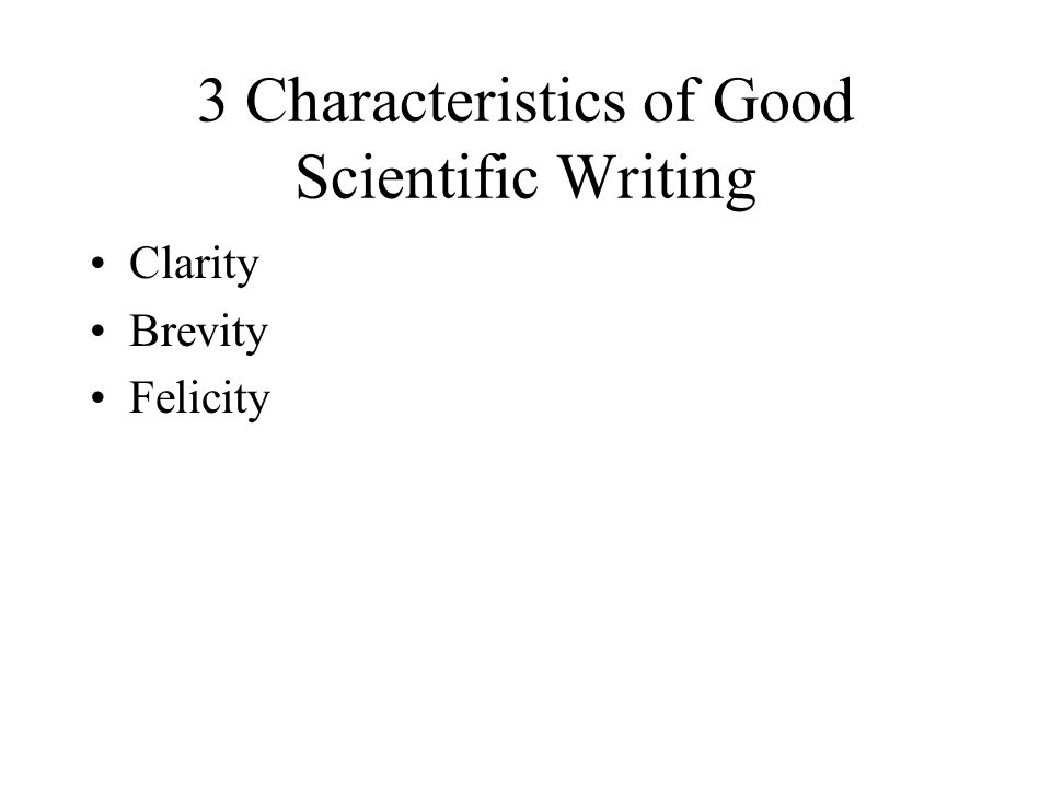 Good scientific writing