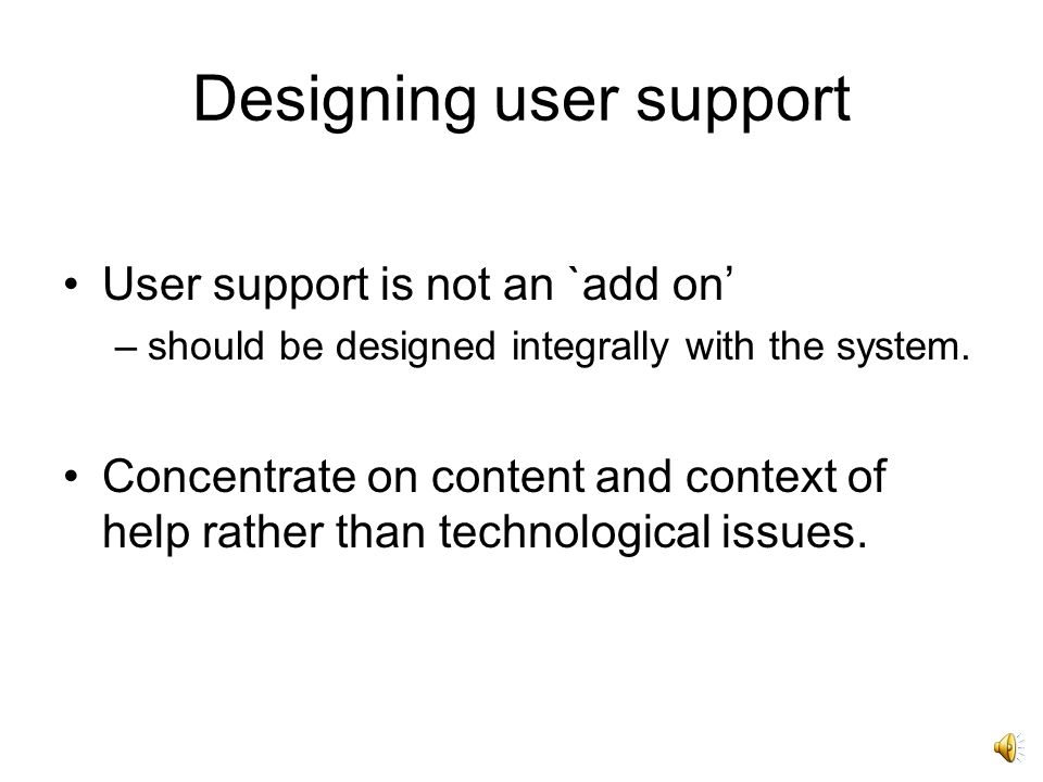 Issues in adaptive help Initiative –does the user retain control or can the system direct the interaction.