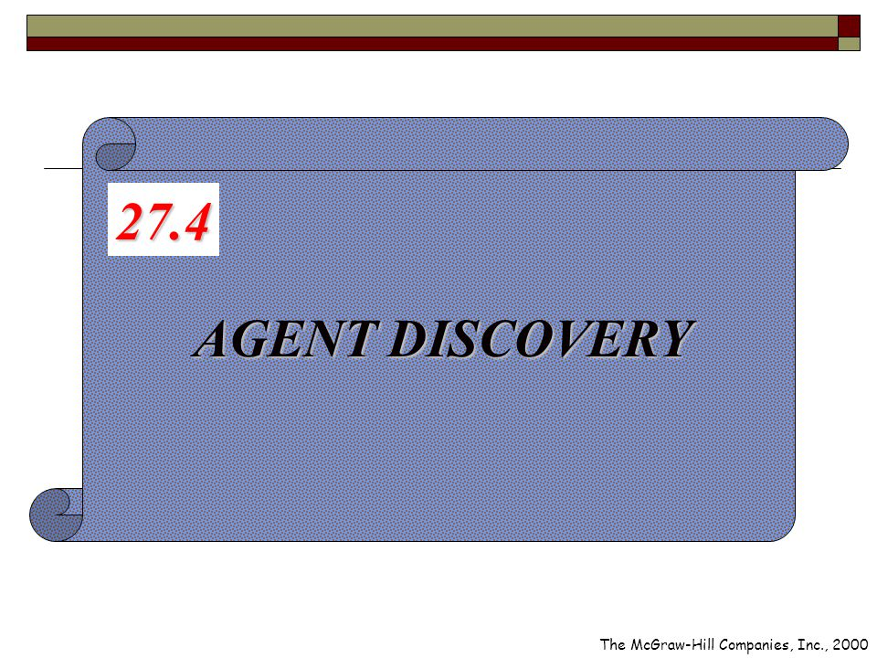 AGENT DISCOVERY 27.4 The McGraw-Hill Companies, Inc., 2000