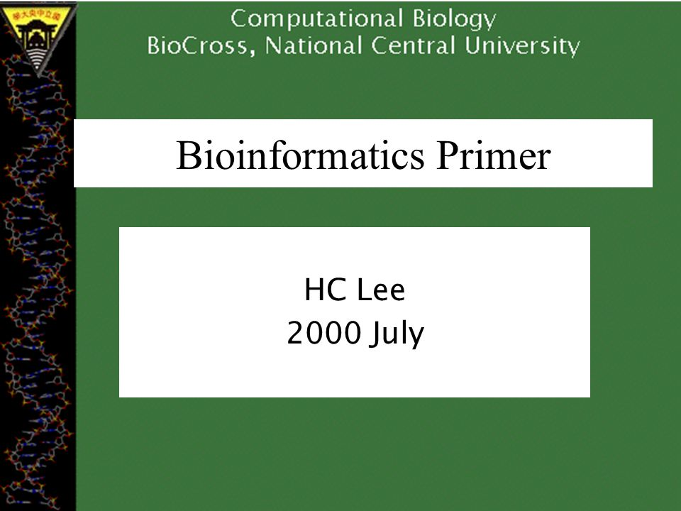 Bioinformatics Primer HC Lee 2000 July
