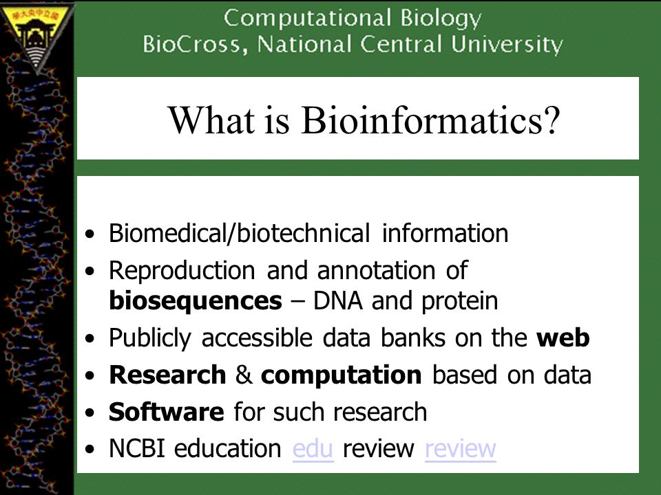 What is Bioinformatics.