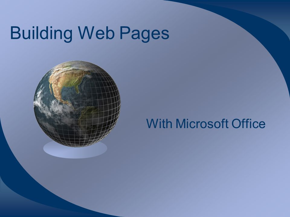 Building Web Pages With Microsoft Office