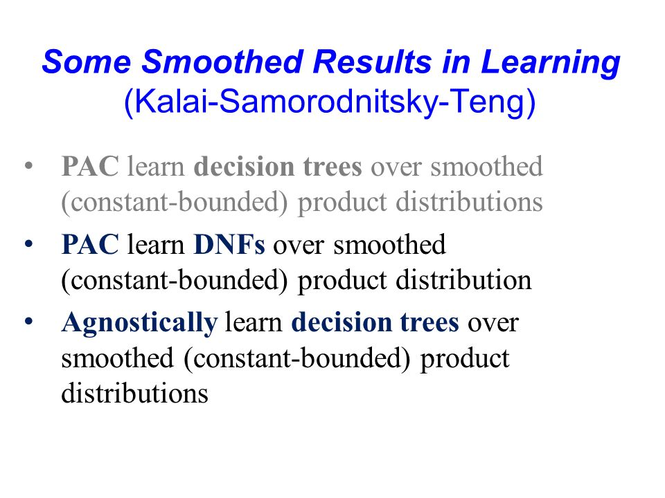 Some Related Work Decision Trees: P.A.C.