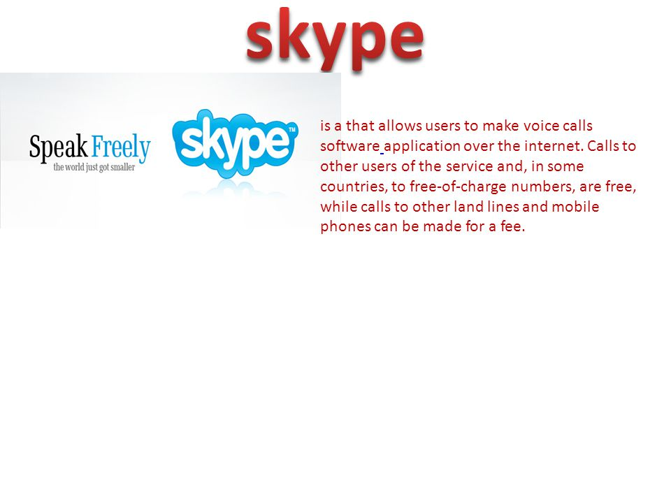 is a that allows users to make voice calls software application over the internet.